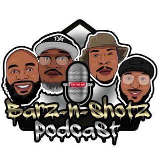 Barz N Shotz Podcast