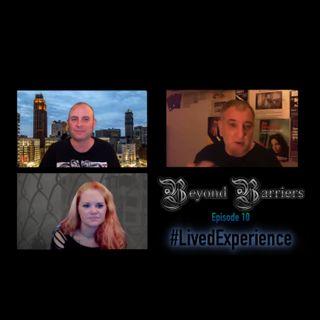 Episode 10 - #LivedExperience - Ivan Humble