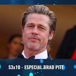 TdP S3x10 - Especial Brad Pitt