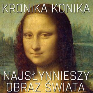 Mona Lisa - najbardziej znany obraz świata
