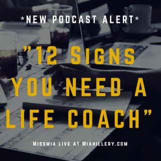12 Signs You Need A Life Coach