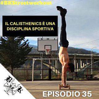 EP 35 - CalisthenicsBrain & Poliandri - il CALISTHENICS è uno SPORT?