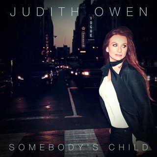Judith Owen Somebodys Child