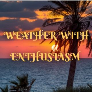 Weather With Enthusiasm
