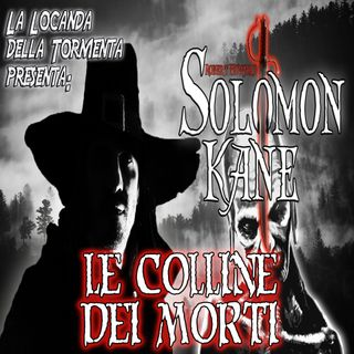 Audiolibro Solomon Kane 10 Le colline dei morti