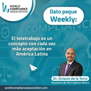 E48 Dato Weekly: El teletrabajo es un concepto con cada vez más aceptación en América Latina