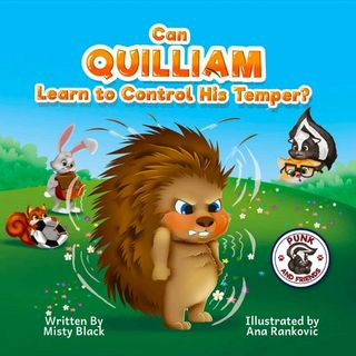 Can Quilliam Learn to Control His Temper? By Misty Black - Read by E3D