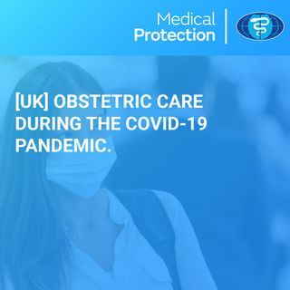[UK] Obstetric care during the COVID-19 pandemic
