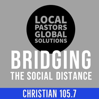 Bridging the Social Distance: Local Pastors with Global Solutions