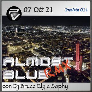 Almost Blue Rmx Puntata 014 del 07 Ott 21