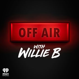 Off Air with Willie B