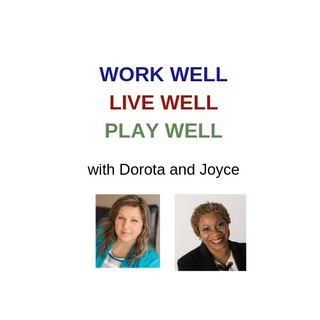Episode 1 - Work Well, Live Well, Play Well