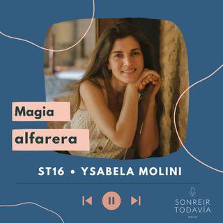 ST16 • Magia alfarera: Ysabela Molini