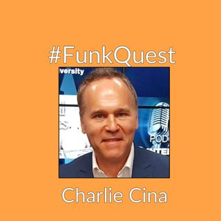 FunkQuest - Season 2 - Episode 2 - Charlie Cina