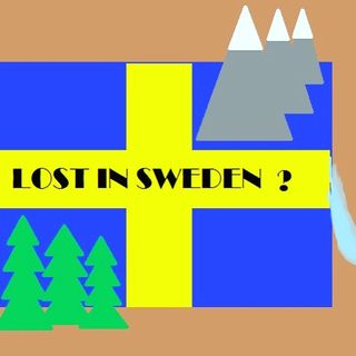 Lost in Sweden