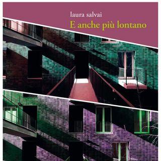 """Terza puntata Radio Scoiattolo: presentazione de """"E anche più lontano"""" di Laura Salvai"""