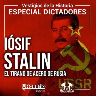 Historia de los dictadores: Lósef Stalin, el tirano de acero de Rusia