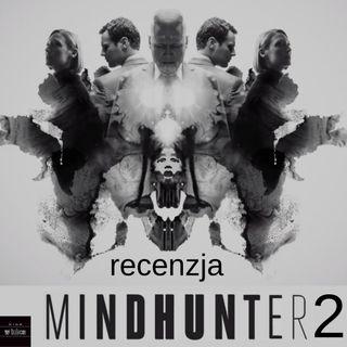MINDHUNTER sezon 2 - jest jeszcze lepiej - recenzja Kino w tubce#197