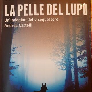 La Pelle del Lupo Di Fabio Girelli- Capitolo 11 - Seconda parte