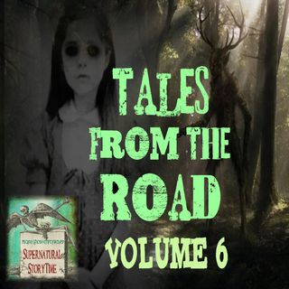 Tales from the Road | Volume 6 | Podcast E111