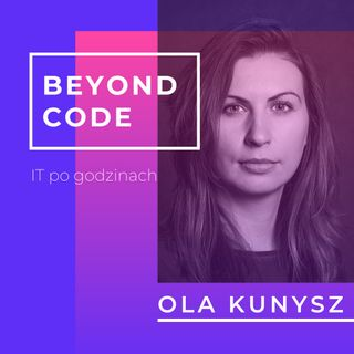 Beyond Code #2 - Beata Szturemska