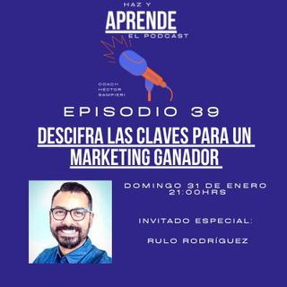 "Episodio #039 ""Descifra las claves de un marketing ganador"""