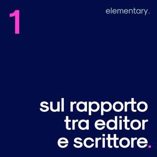 Sul rapporto tra editor e scrittore