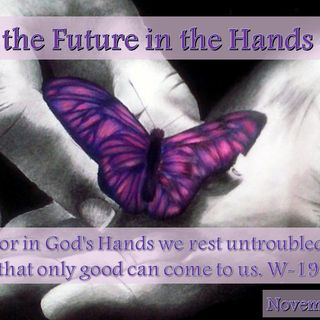 I Place the Future in the Hands of God