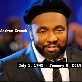 A tribute to Andrae Crouch