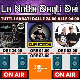 """Radio 40 """"LA NOTTE DEGLI DEI"""" SABATO NOTTE 20/02/2021"""