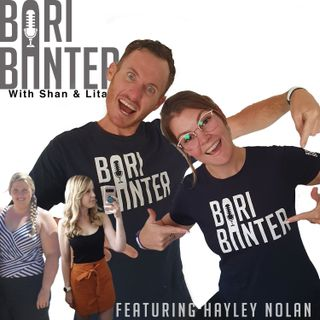 BARI BANTER #51 - Hayley Nolan