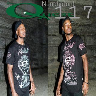 The Quest 117.  Nonchalant