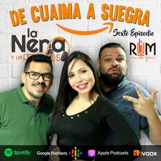 """La Nena y Los Federicos - EP006 """"DE CUAIMA A SUEGRA"""""""