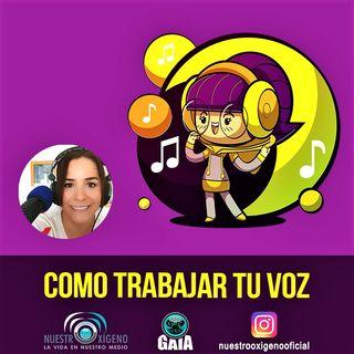 NUESTRO OXÍGENO Una artista de la voz nos explica cómo trabajar la voz - Mildred Vargas