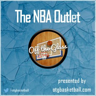 The NBA Outlet: Game 6 Recap + NBA Award Teams