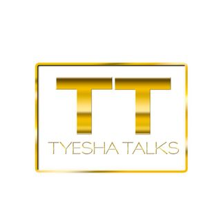 The Tyesha Talks Experience 03/24/18