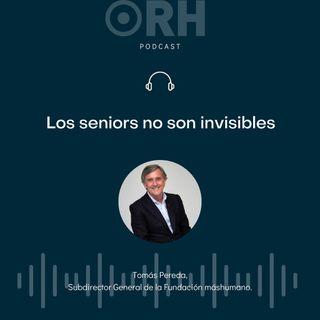 Los seniors no son invisibles