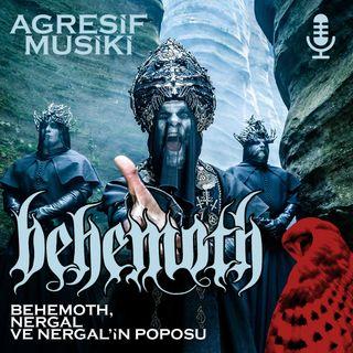 Behemoth, Nergal ve Nergal'in Poposu
