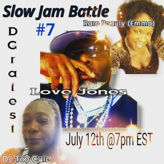 Sunday Night Love Jones Presents : The Battle of The Slow Jams Part 7 : DJ Too Cute #WBRP vs DJ Rare Beauty #FOM