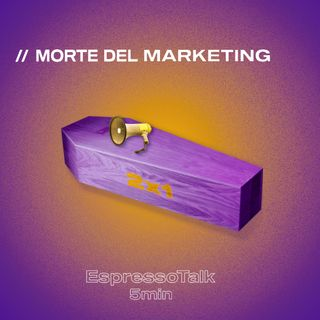 // La morte del Marketing