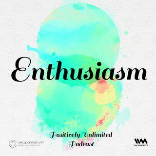 Ep. 103: Enthusiasm