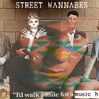 STREET WANNABES RADIO: STREET NU'S 7/2