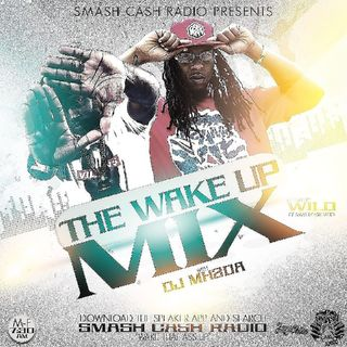 #SmashCashRadio Presents Wake Up Mixx Feb.5th 2019