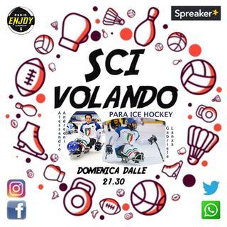 Il Para ice Hockey con Alessandro Andreoni, Gabriele Lanza e Lucrezia Zandri