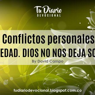 Conflictos personales  Soledad. DIOS NO NOS DEJA SOLOS