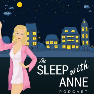 The Sleep with Anne Podcast