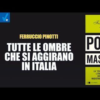 """Ferruccio Pinotti: """"Cossiga mi disse che Moro lo avevano ucciso loro"""""""