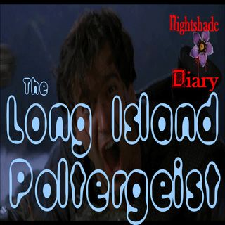 The Long Island Poltergeist & Other Creepalicious Stories | Podcast