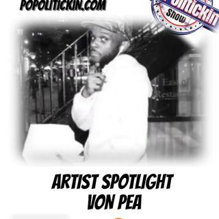 Artist Spotlight - Von Pea | @VonPea