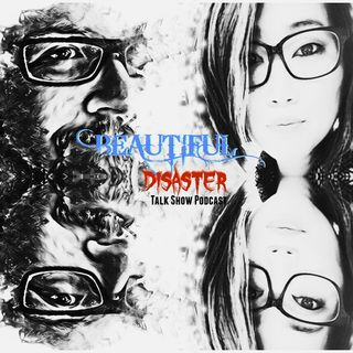 Beautiful Disaster Ep01 We're Back!